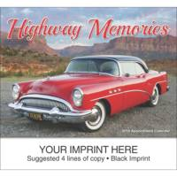 Highway Memories appointment calendar. Cruise down memory lane with these classic cars and get ready to rev-up sales.